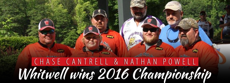 Chase Cantrell and Nathan Powell win 2016 Championship on Nickajack Lake